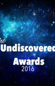 The Undiscovered Awards 2016 by UndiscoveredAwards