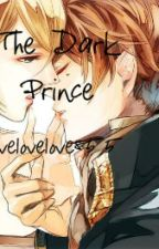 The Dark Prince (on hold) by lovelovelove844