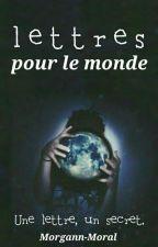 Lettres pour le monde // FINI // by Morgann-Moral