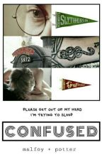 Confused || Drarry by MalfoySherlocked