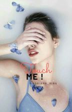 Touch me by adriana_rina