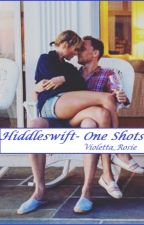 Hiddleswift-one shots by violetta_rosie