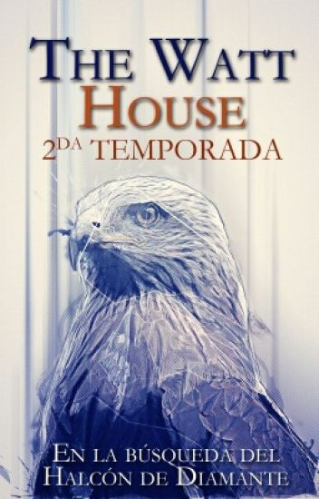 The Watt House| 2da Temporada