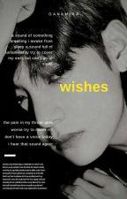wishes by ganamira