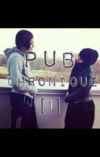 Pub - Chronique [1] by pubchroniique