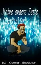 Meine Andere Seite (Darkiplier) by _German_Septiplier_