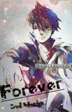 «Forever» [Zeref x reader] by IISugarKookieII