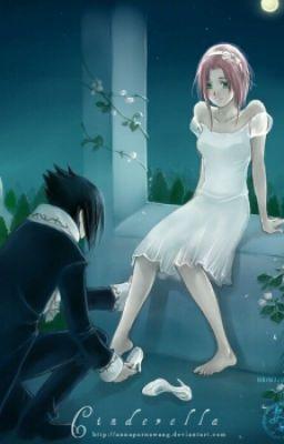 Đọc truyện ( Sasusaku )  Lọ Lem ...