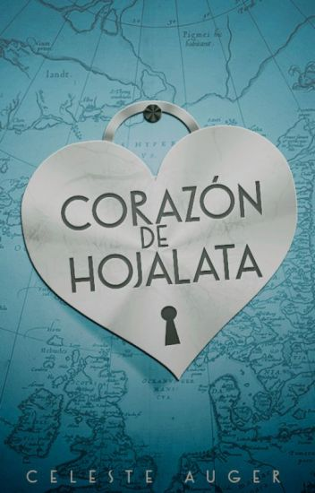 Corazón de Hojalata[Serie Lennox#1]