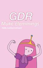Gdr; Muke Clemmings by bulletproofrerard