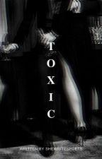 toxic [jendall a.u] by swagonyoushawty