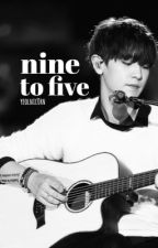 nine to five by yeolnic0rn