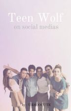 Teen Wolf on social medias (CZ) by moonbabe19