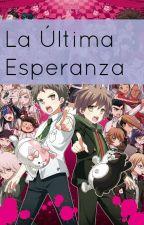 Danganronpa 3:La Última Esperanza by Hinata-kun-