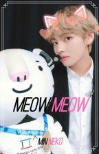 Meow Meow-V-Hope- by NekoIsAlone