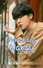 Para kang Nanay. by JirsTrrGrci
