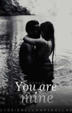 You are mine (#Wattys2017)~Nash Grier~ by storiedellamrsDallas