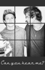 Can you hear me?/Narry (sk) by KatherineTanuki