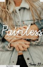 Painless  by _Impxrfxitement_