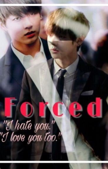 Forced(Jungkook X Reader X Taehyung)