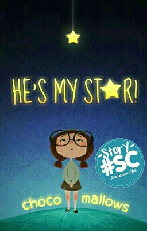 He's My Star! by chocomallows