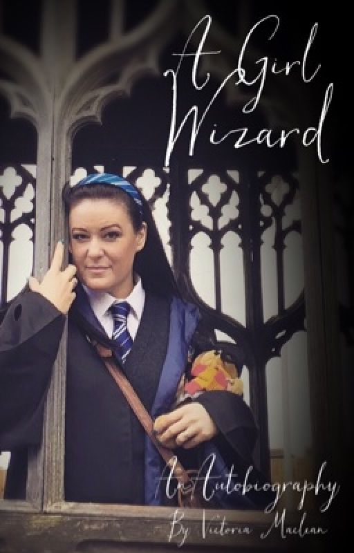 A Girl Wizard. My Autobiography by VictoriaMaclean