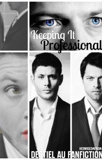 Keeping It Professional (Destiel AU Fanfiction)