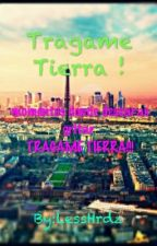 Tragame Tierra...! by LessHrdz
