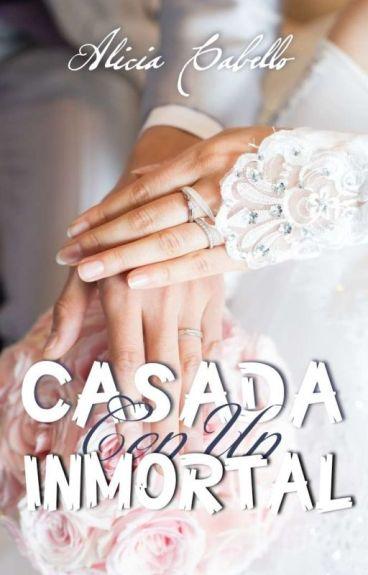 Casada Con Un Inmortal