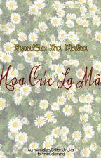 [Fanfic DuChâu] Camomile - Hoa Cúc La Mã by mieudien