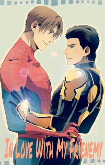 In Love With My Frienemy (Ultimate Spider-Man fanfic)