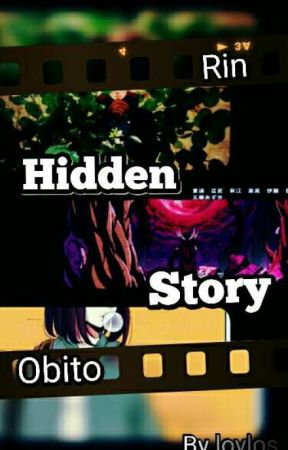 Obito X Rin: Hidden Story  by loylos