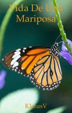 La vida de una mariposa by KletusV