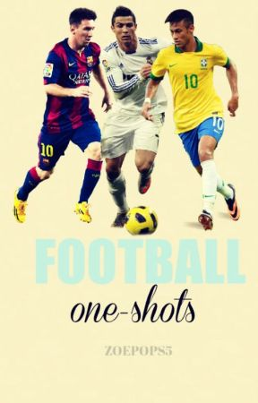 Football One-Shots by zoepops5