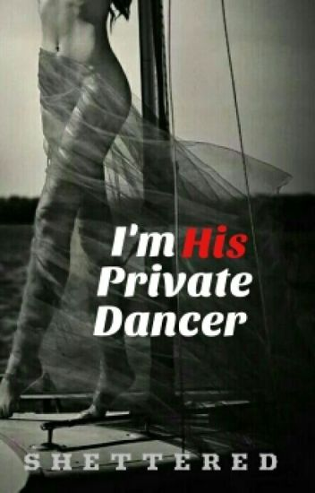 I'm His Private Dancer