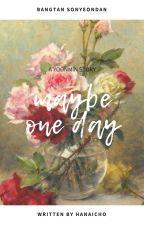 Maybe One Day - y.m by hanaicho