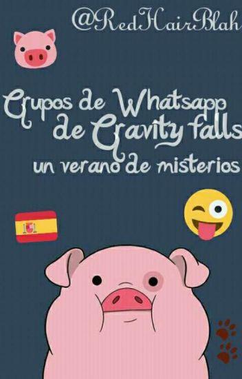 Grupos De Whatsapp De Gravity Falls Un Verano De Misterios Cerá