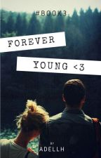 Forever young by AdellH