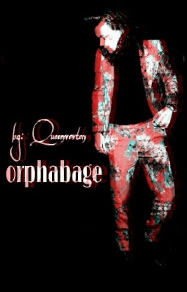 Orphanage~| L.S