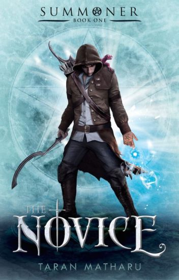 Summoner: The Novice (Book 1) SAMPLE OF NOW PUBLISHED BOOK