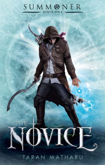 Summoner: The Novice (Book 1) SAMPLE OF NOW PUBLISHED BOOK by TaranMatharu