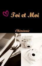 Toi et moi. by Chimminnie