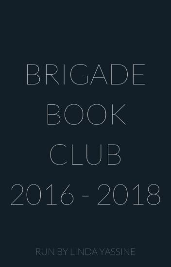The Brigade Book Club [2016 - 2017]