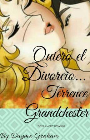 QUIERO EL DIVROCIO, TERRENCE GRANDCHESTER... 2 by DaymaGraham