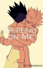 Depend On Me  by Gonishere