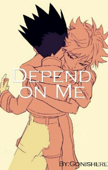 Depend On Me [Completed]