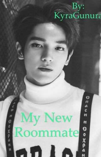 My New Roommate- Nct Taeyong ff- Completed
