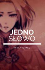 {Axis Powers Hetalia} Jedno słowo by Fumi_Otosaka