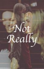 Not Really - Laylor  by kissedlesbian