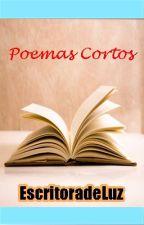Poemas Cortos by EscritoradeLuz